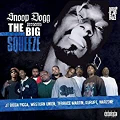 Snoop Dogg - Presents the Big Squeeze