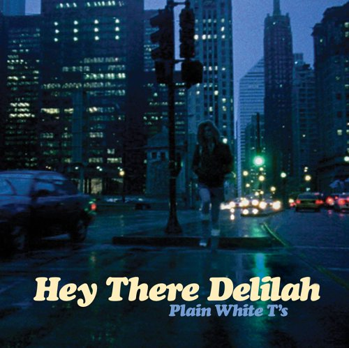 Original album cover of Hey There Delilah by Plain White T's