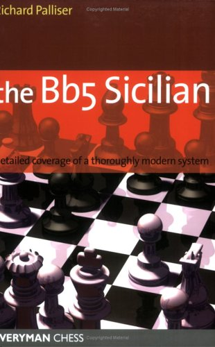 The Bb5 Sicilian: a dynamic and hypermodern opening system for Black (Everyman Chess)