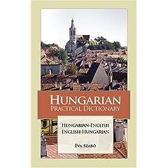 Hungarian Practical Dictionary: Hungarian-English English-Hungarian