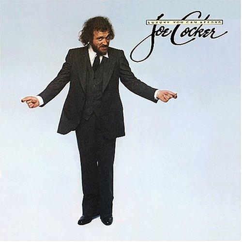 Joe Cocker - Luxury You Can Afford - Zortam Music