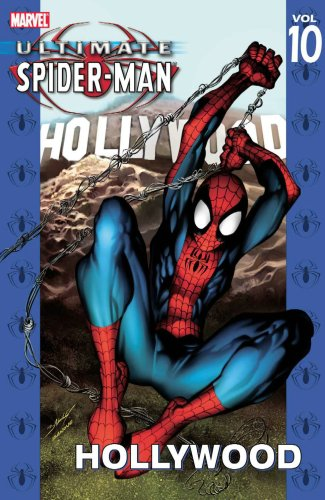 Ultimate Spider-Man: Hollywood (Ultimate Spider-Man (Graphic Novels))