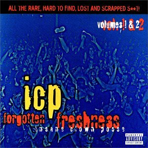Insane Clown Posse - Forgotten Freshness (Disc 1) - Zortam Music