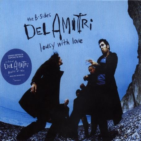 DEL AMITRI - Lousy With Love - The B-Sides - Zortam Music