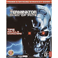 Terminator - Dawn of Fate: Official Strategy Guide (Prima's Official Strategy Guides)
