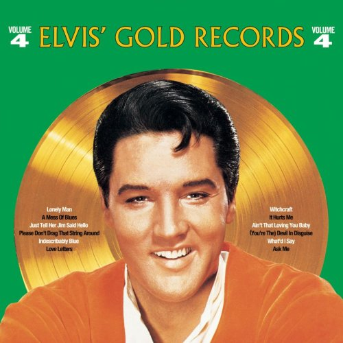 Elvis Presley - Elvis Gold Records - Volume 4 - Zortam Music