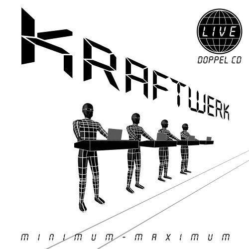 Kraftwerk - Minimum-Maximum (CD1) - Zortam Music