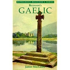 Beginner's Gaelic (Hippocrene Beginners Language Series)