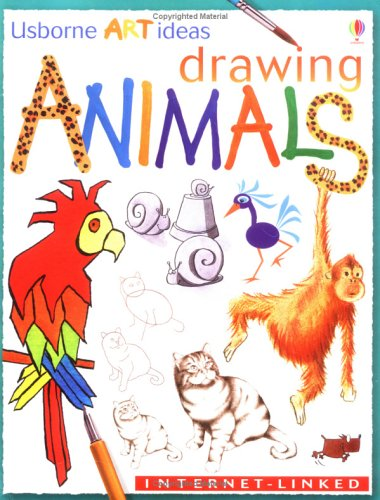 Drawing Animals (Art Ideas), Anna Milbourne