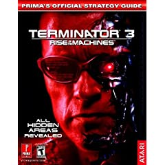Terminator 3: Rise of the Machines: Prima's Official Strategy Guide (Prima's Official Strategy Guides)