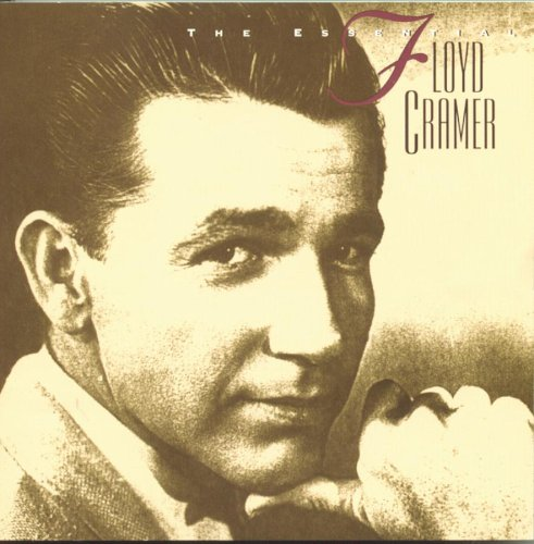 Floyd Cramer - The Essential Floyd Cramer - Zortam Music