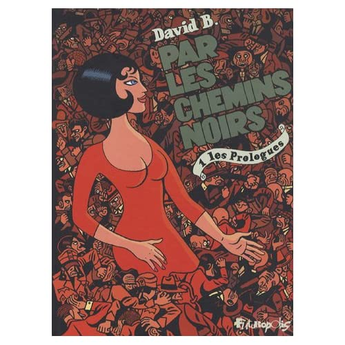 Capa do primeiro volume de Par les chemins noirs