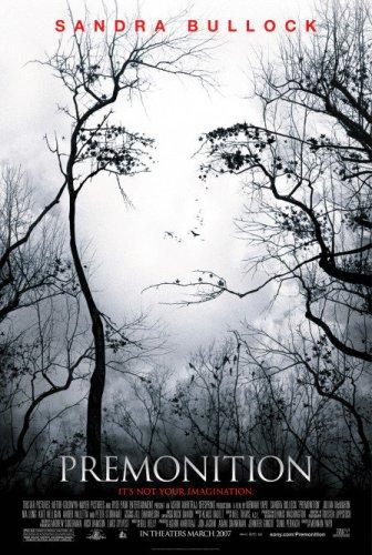 Premonition / Предчувствие (2007)