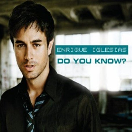 Enrique Iglesias - Do You Know (the Ping Pong Song) (CDS) - Zortam Music