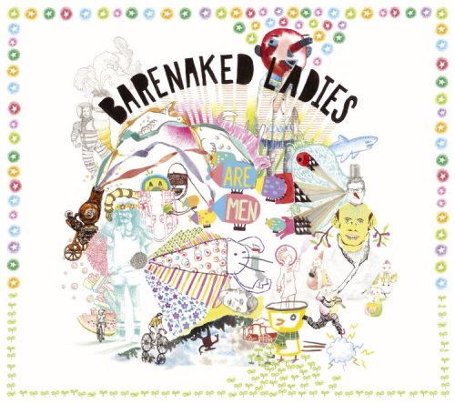 Barenaked Ladies - Barenaked Ladies Are Men - Zortam Music