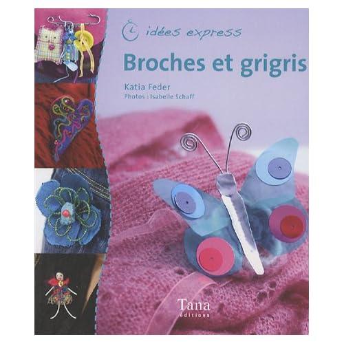 Broches et grigris