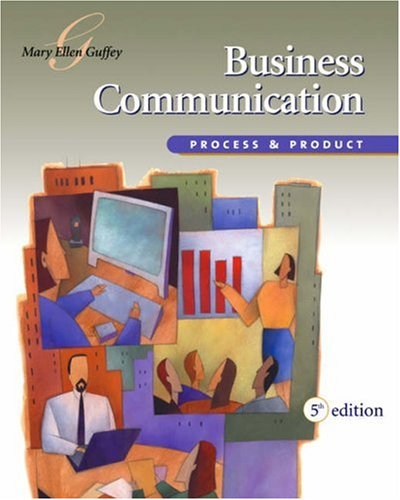 Business Communication: Process and Product (with InfoTrac)