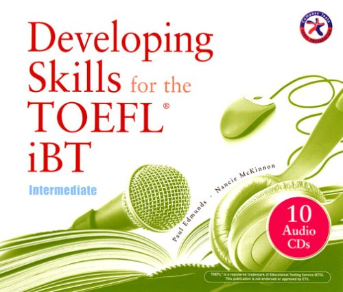 Developing Skills for the iBT TOEFL: Intermediate CD Set