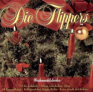 Die Flippers - Weihnachten mit den Flippers - Zortam Music