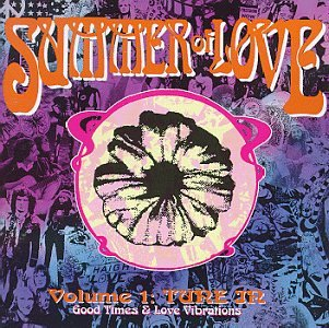 Original album cover of Summer of Love, Vol. 1: Tune In (Good Time & Love Vibrations) by Various Artists