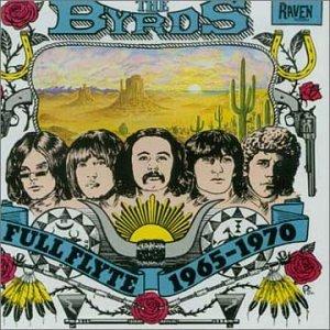 The Byrds - Full Flyte (1965-1970) - Lyrics2You