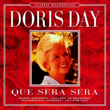 Doris Day - Que Sera, Sera(Disc 1) - Zortam Music