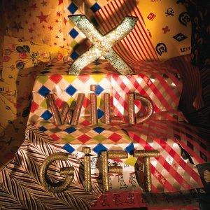 X - Wild Gift - Zortam Music