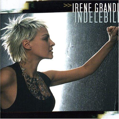 Irene Grandi - Indelebile - Zortam Music
