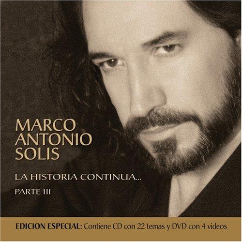 Marco Antonio Solis - La Historia Continúa...Parte III - Zortam Music