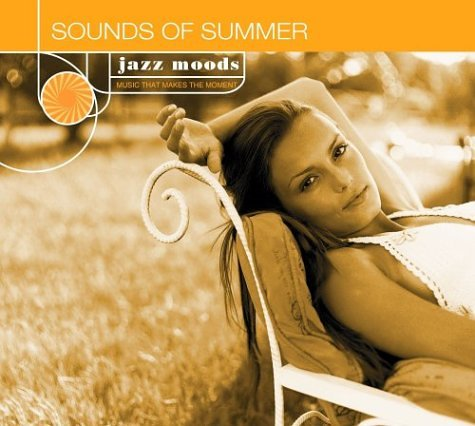 Various Artists - Jazz Moods: Sounds of Summer - Zortam Music