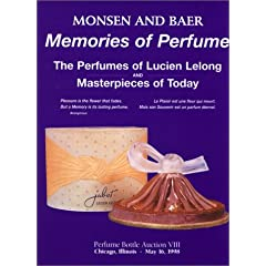 Memories of Perfume: The Perfumes of Lucien Lelong and Masterpieces of Today (Memories of Perfume)
