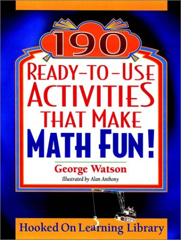 190 Ready-to-Use Activities That Make Math Fun!