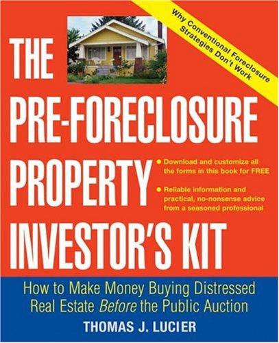 The Pre-Foreclosure Property Investor