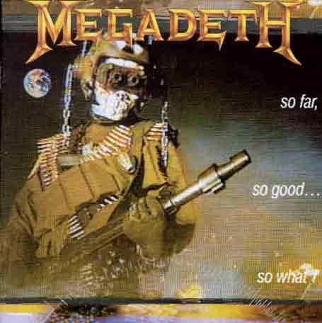 Megadeth - So Far So Good...So What - Zortam Music
