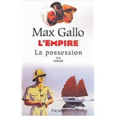 L'empire de Max Gallo