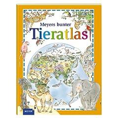 Meyers bunter Tieratlas