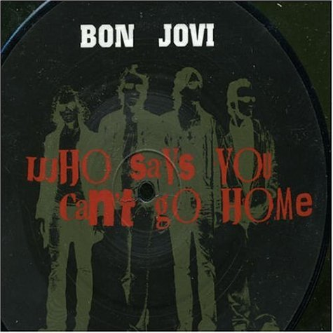 Bon Jovi - Who Says You Can