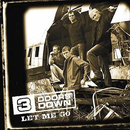 3 Doors Down - Let Me Go [CD 2] - Zortam Music