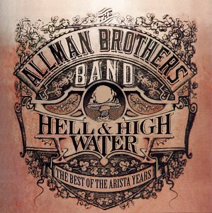 The Allman Brothers Band - The Best of the Allman Brothers: Hell & High Water - Zortam Music