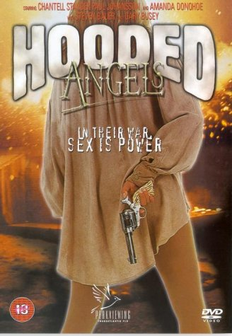 Hooded Angels / Ангелы в доспехах (2000)