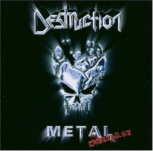 Destruction - Metal Discharge - Zortam Music