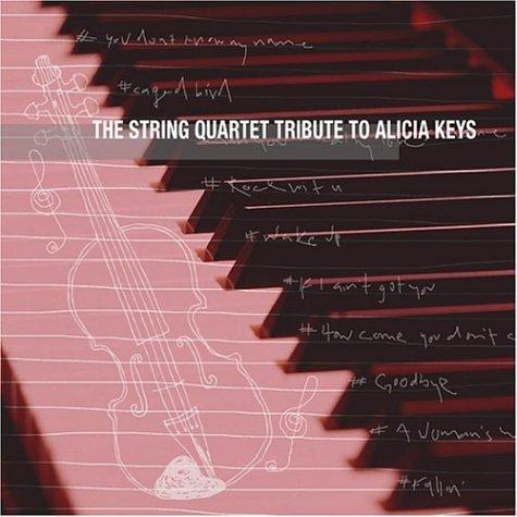 Alicia Keys - The String Quartet Tribute to Alicia Keys - Zortam Music