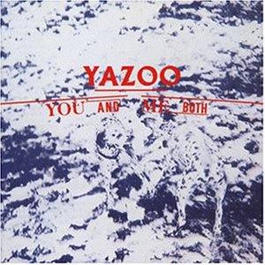 Yazoo - You and Me Both [UK-Import] - Zortam Music