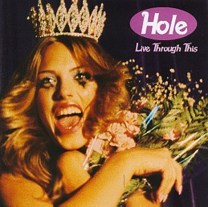 Original album cover of Live Through This by Hole