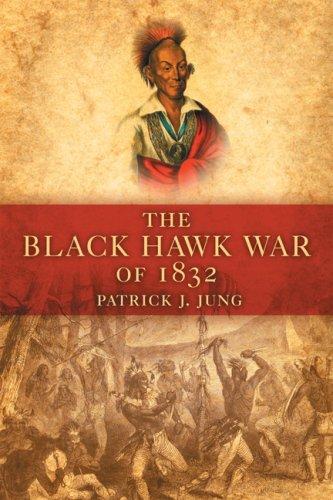 The Black Hawk War of 1832