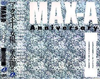 MAX-A Anniversary III