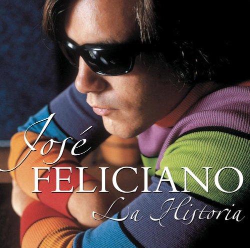 Jose Feliciano - La Historia de Jose Feliciano - Zortam Music