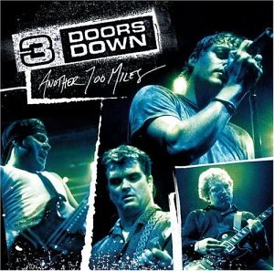 3 Doors Down - Another 700 Miles (ep) - Zortam Music