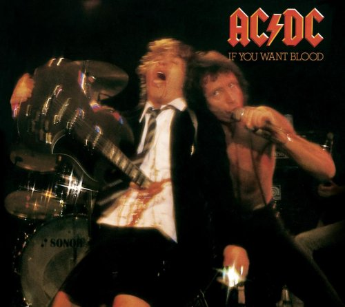 ACDC - If You Want Blood...You