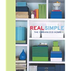 Real Simple The Organized Home